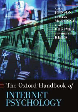 Oxford Hanboook of Internet Psychology