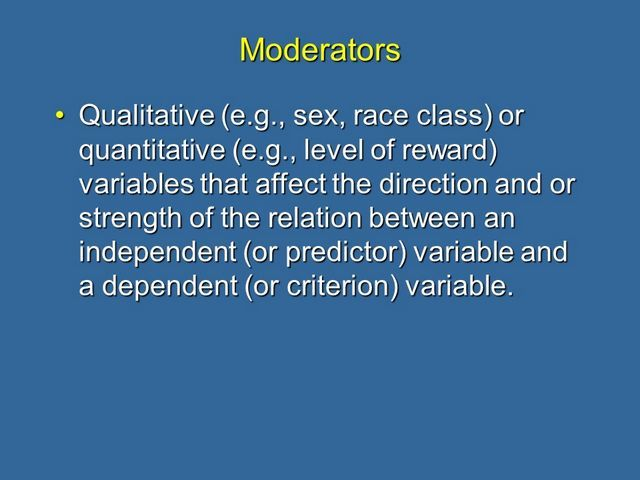 Definition of a moderator