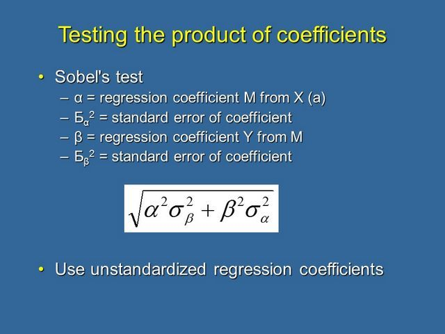 Testing the product of coefficients - sobel's test